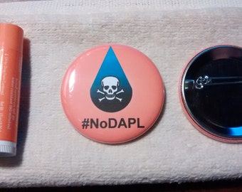 NoDAPL Button, Sacred Stone Camp, Standing Rock