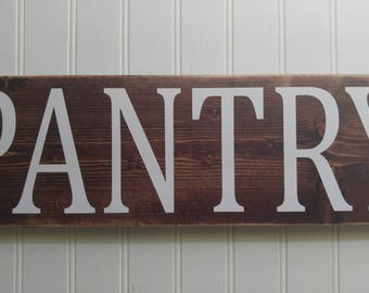 Pantry sign, pantry wood sign, distressed sign, rustic sign, sign with vinyl.