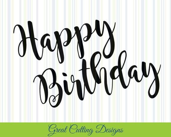 Download Happy Birthday SVG Cut File, SVG DXF cut file birthday dxf ...