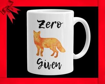Funny Fox Coffee Mug Fox Coffee Mug Funny Mug With Fox Cute Fox Mug Funny Fox Mugs Zero Fox Given Mug Funny Fox Mug Fox Coffee Mug Fox Mug
