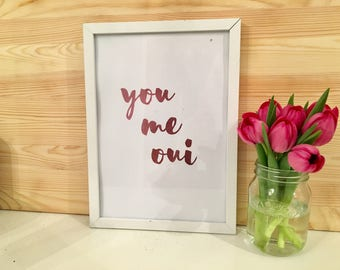You Me Oui Pink Foil Typography Print With Frame Included