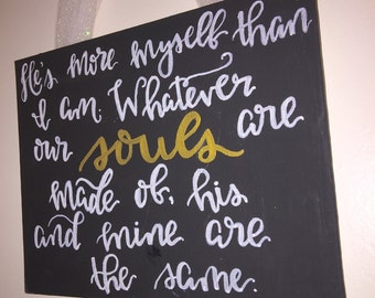 Literary Love Quote Hanging Canvas He is more myself than I am Emily Bronte Wuthering Heights