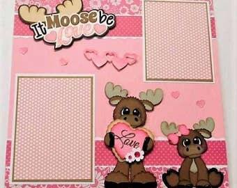 It Moose Be Love Scrapbook Layout