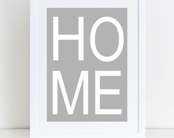 HOME Print- Home Sign, Home Print, Home Decor