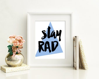 Stay Rad Etsy