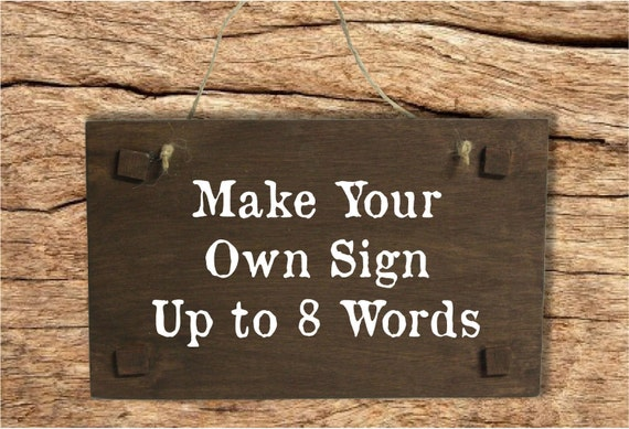 how to make your own rustic wedding cake make your own sign rustic wooden wedding sign 16074