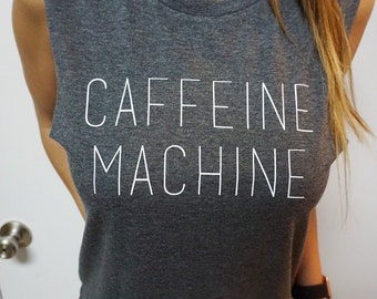 CAFFEINE MACHINE Tank