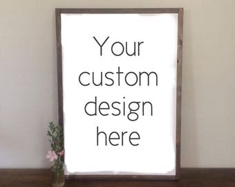 Custom sign - framed sign - hand lettered sign - fixer upper - hand painted sign - farm house decor