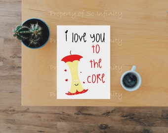 I Love You To The Core Valentines Day Card