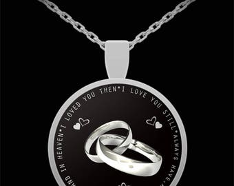 Husband in heaven necklace - Widow necklace - I Loved You Then I Love You Still Always Have Always Will Silver Necklace - Gift idea