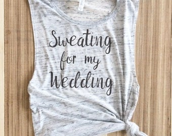 muscle tank bride, workout, sweating wedding, bride muscle, bride, sweating for the wedding, Motivational Bride, Bride work out, Future Mrs