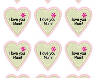 I love You Mum! Heart shaped Label/Sticker - Printable