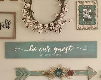 "Customized ""Be Our Guest Established..."" Wooden Sign"