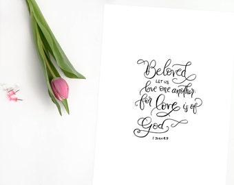 "Digital Download! Beloved, Let Us Love One Another/ 8x10"" Handlettered Print / Valentine's Day Print / Love Instant Printable"
