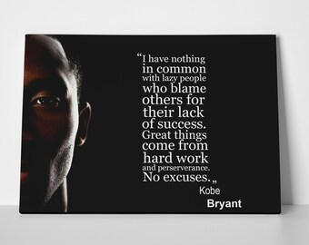 Kobe Bryant Quote Poster Limited Edition 24x36 Poster | Kobe Bryant Quote Canvas