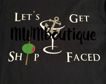Let's get ship faced shirt