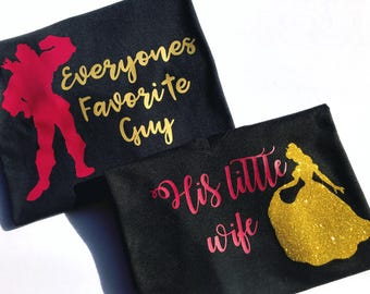Gaston Everyones Favorite Guy and Belle His little Wife, Disney inspired shirts