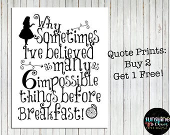 Alice in Wonderland Quotes, Alice in Wonderland Print, Impossible Things Print, Lewis Carroll Quotes, Wall Art, Book Quote Print, Book art
