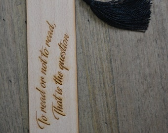 Wooden bookmark- to read or not to read that is the question