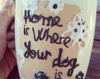Mug polymer clay dog quote
