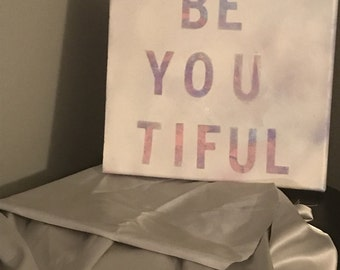 Be.You.Tiful. Wall sign