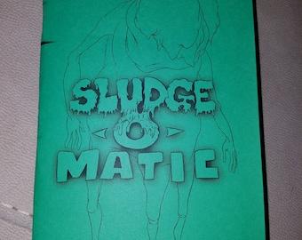 Sludge-O-Matic Vol. 1 : Art Zine