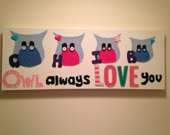 Owl always love you canvas for your family