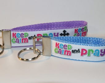 """Handmade KEEP CALM and PRAY Key Fob Rings in Mini and 10"""""""
