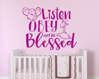 JW Wall Decal - Listen Obey & Be Blessed