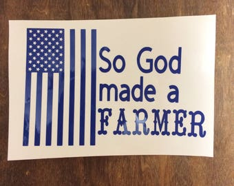 So God Made a Farmer Decal