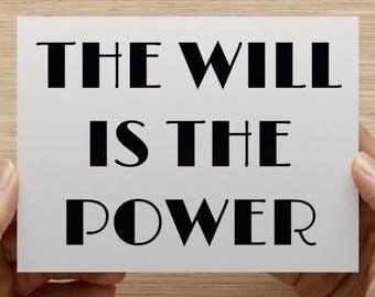 The Will Is The Power Notecard With Envelope