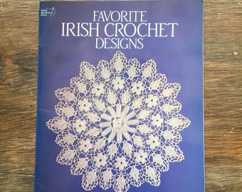 Favourite Irish Crochet Designs - Dover Needlework Series, paperback August 1986