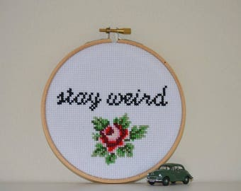 STAY WEIRD Modern Cross Stitch - Tattoo Hoop Art, Completed Cross Stitch, Wooden Hoop Decor, Rockabilly Design, Gifts For Her