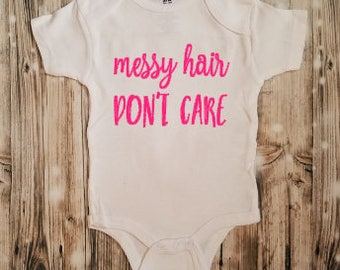 Messy Hair Don't Care Bodysuit - Crazy Hair Bodysuit - Messy Hair Clothing - Bed Head - Baby Bodysuit - Baby Clothing - Hair Stylist Baby