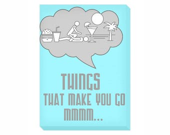 Things That Make You Go Mmmm...Portrait Canvas   Original Wall Art   Stunning Top Quality Printed Canvas Stretched on a Frame