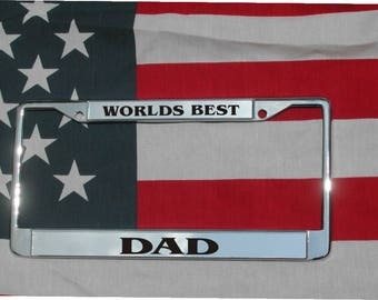 WORLDS BEST DAD Chrome Laser Engraved License Plate Frame Free Shipping Father's Day