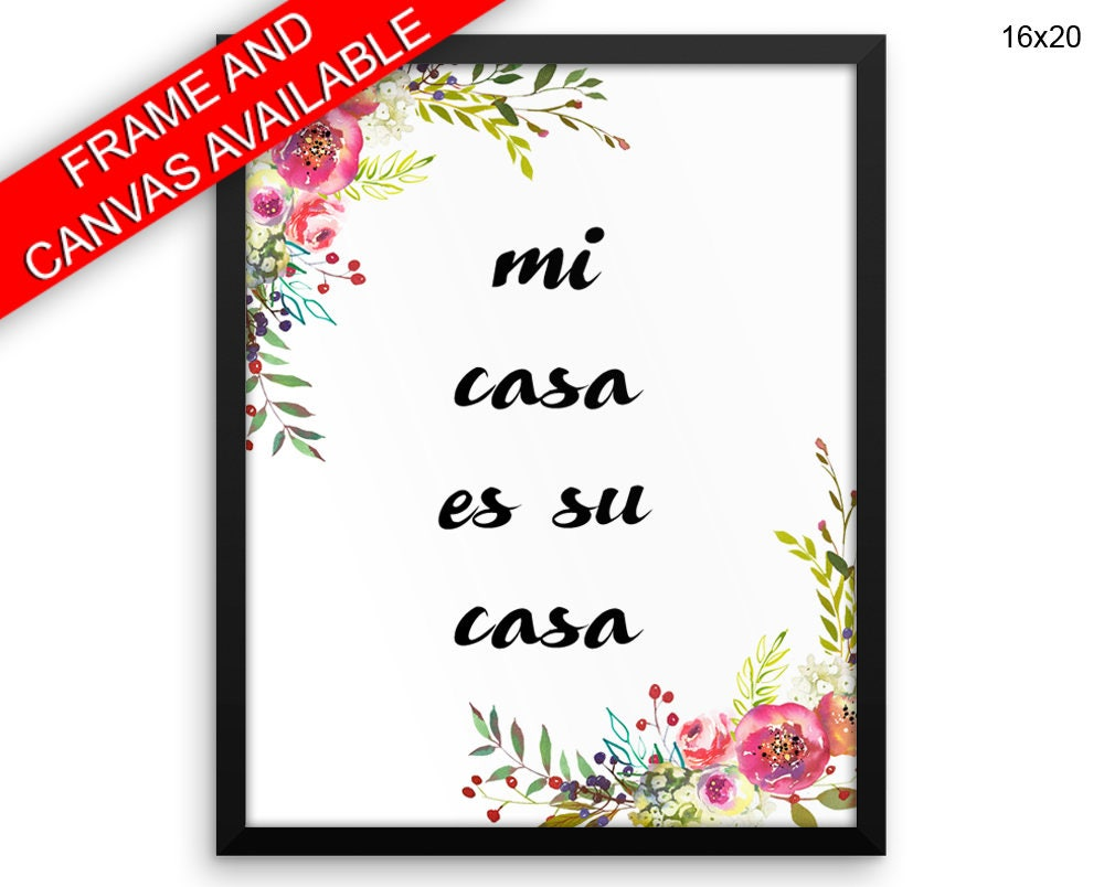 mi casa es su casa printed poster mi casa es su casa framed. Black Bedroom Furniture Sets. Home Design Ideas