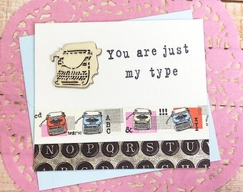 """You Are Just My Type Greeting, Note Card, Typewriter, Nostalgia, Funny, Love, Romance, Valentine, Fonts, Writer, Author, Friend - 5"""" x 4.25"""""""