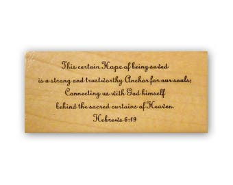 This certain hope of being saved - mounted rubber stamp, Christian bible verse, Hebrews 6:19, Crazy Mountain Stamps #3