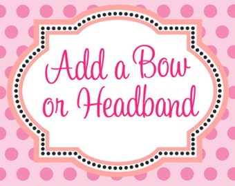 Add a Headband or Bow to my Order