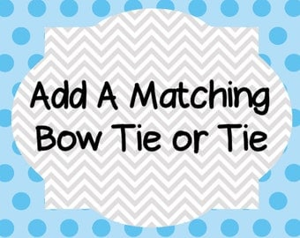 Add a Bow Tie or Neck Tie to my Order