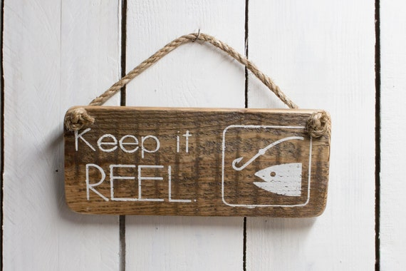 Keep it reel fishing sign rustic wood fishing sign gone for Keep it reel fishing