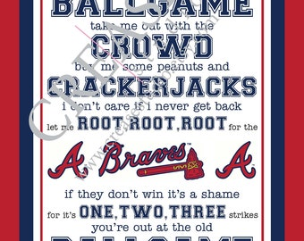 """Atlanta Braves, 'take me out to the ballgame"""" 11""""x14"""" printable, instant download, wall decor, bedroom, man cave, father's day, gift, men"""