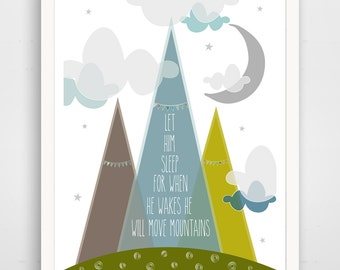 Let Him Sleep For When He Wakes He Will Move Mountains, Nursery Decor, Nursery Art, Move Mountains, Baby Shower
