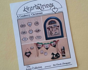 Heartstrings A Cranberry Christmas, The Artists Collection presents Pat Thode, Designer - vintage cross stitch chart booklet AC-25