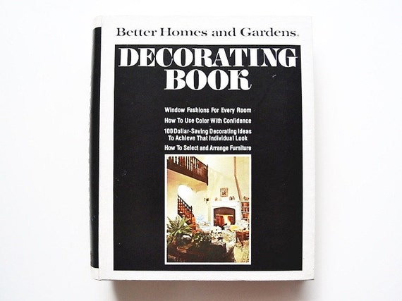 70's Modern Design - Better Homes and Gardens Decorating Book
