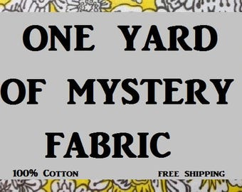 Mystery Yard of Cotton Fabric (free shipping)