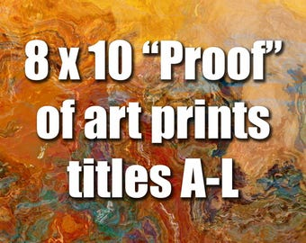 Proof, 8x10 inch unstretched canvas print for color proofing, Titles A-L