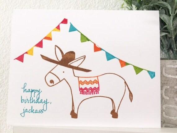 Happy birthday, jackass. - Funny Birthday Card