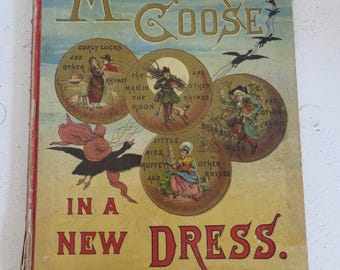 Antique Childrens Book Mother Goose In a New Dress Illustrated by Walter Satterlee Mc Laughlin Brothers NY 1882